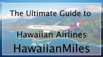 HawaiianMiles Program Review: In-Depth Guide to Hawaiian Airlines Loyalty Program