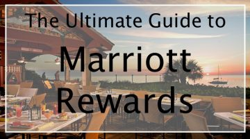 Marriott Rewards Program Review: In-Depth Guide to Marriott's Loyalty Program