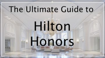 Hilton Honors Program Review: In-Depth Guide to Hilton's Loyalty Program
