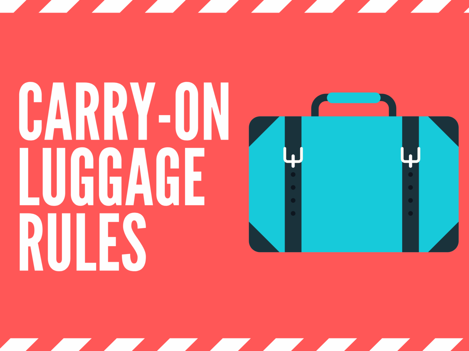Airline Carry-On Luggage Rules