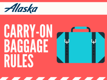 Alaska Airlines Carry-On Rules: Everything Need to Know 2