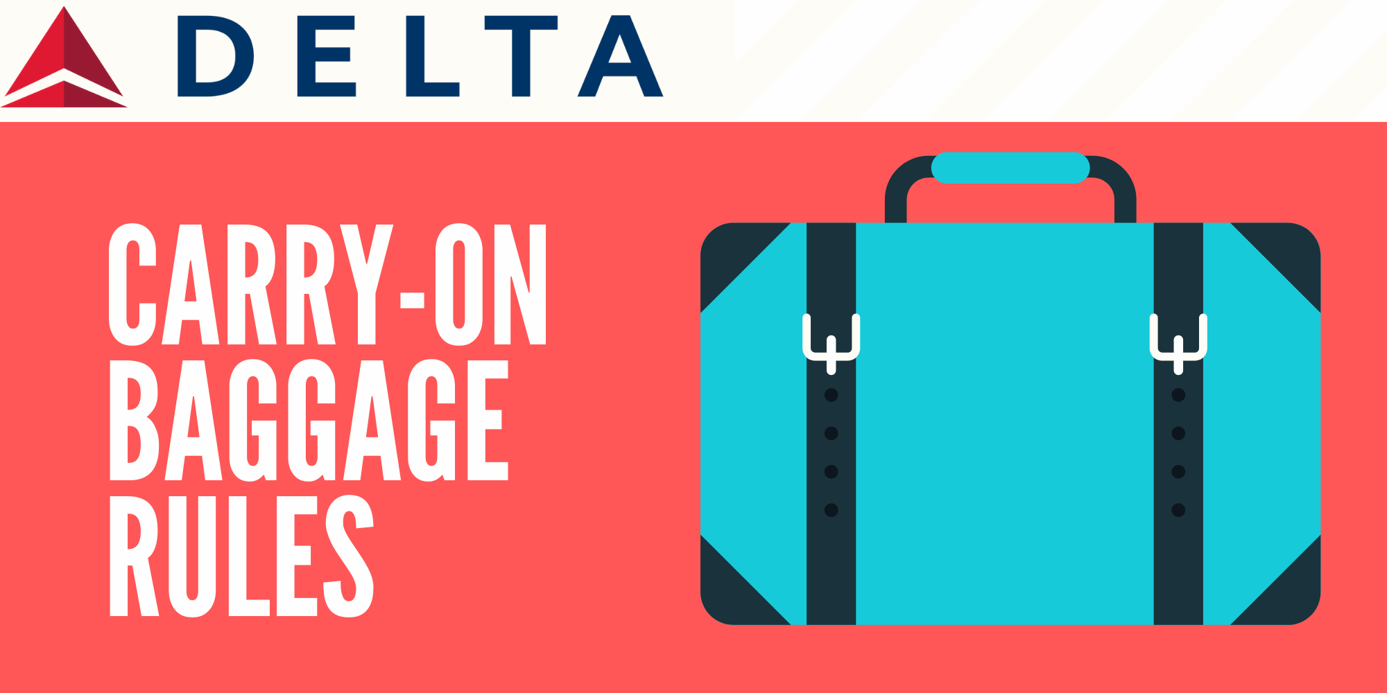 Delta Carry On Rules and Restrictions