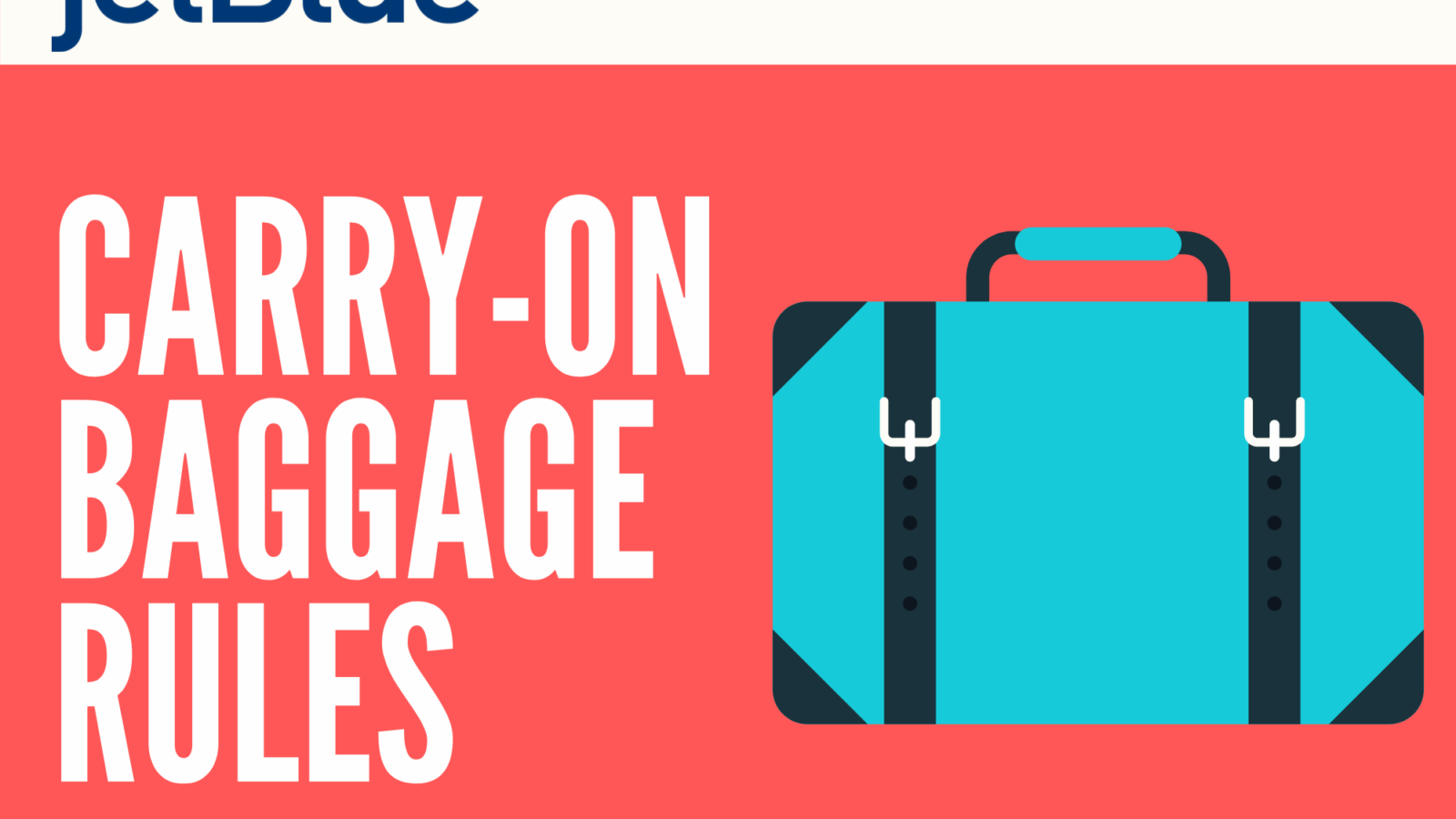 jetBlue Carry-On Rules: Everything Need to Know 2