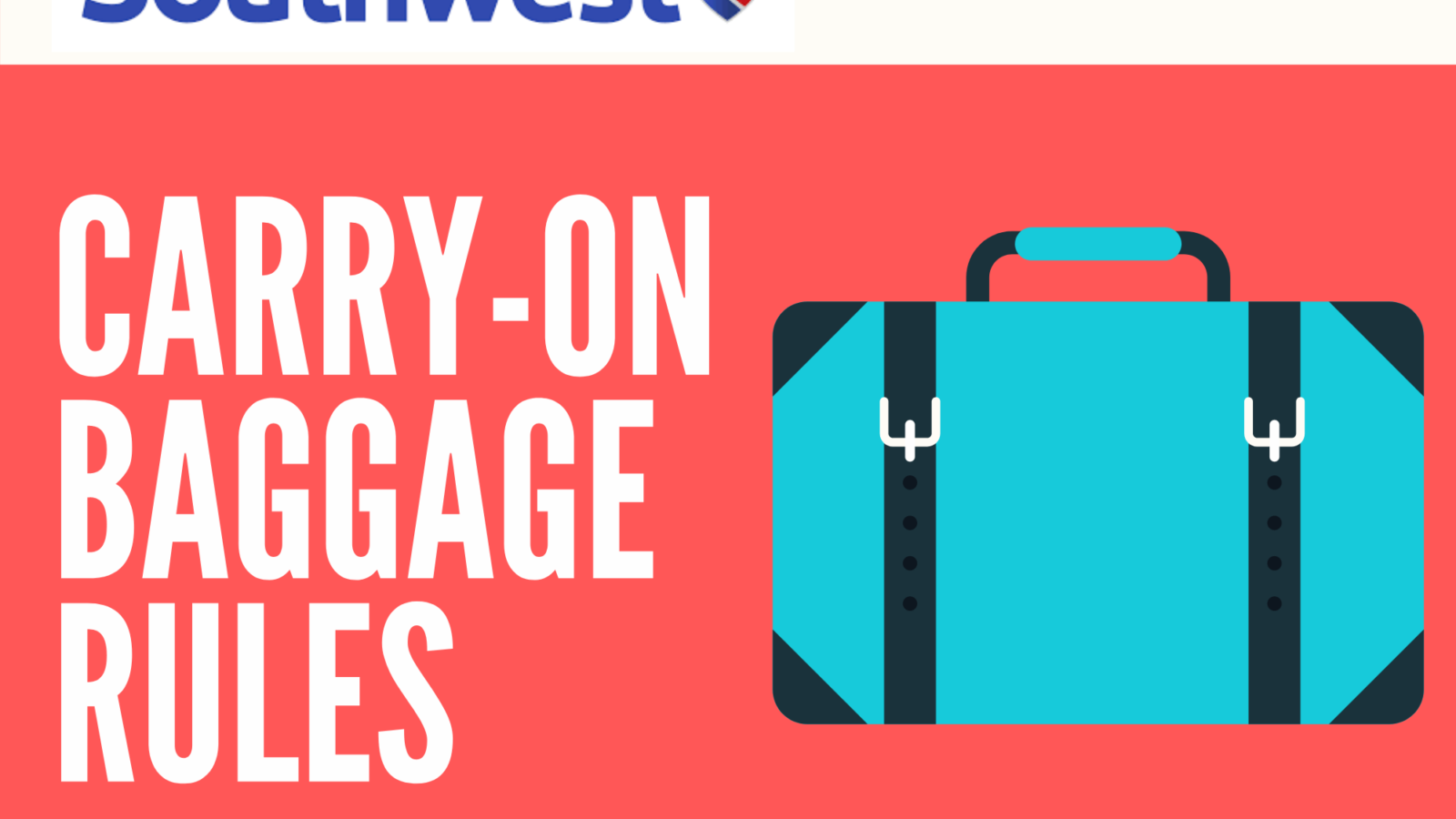 Southwest Airlines Carry-On Rules: Everything Need to Know 1