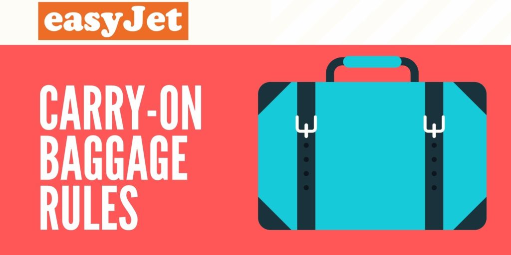 easyJet Carry On Rules
